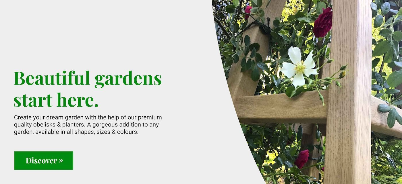 Beautiful gardens start here, shop for wooden garden obelisks & planters